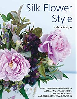 Arranging silk flowers amazon linda peterson 9781906094805 silk flower style mightylinksfo