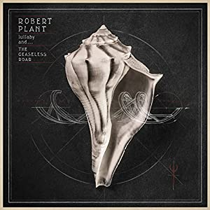 vignette de 'Lullaby and... the ceaseless roar (Robert Plant)'
