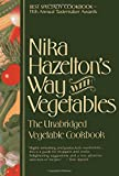 img - for Nika Hazelton's Way with Vegetables: The Unabridged Vegetable Cookbook book / textbook / text book