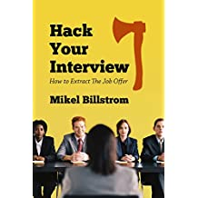 Hack Your Interview: How to Extract The Job Offer