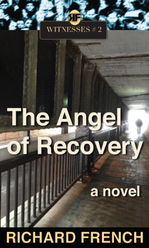 Book: The Angel of Recovery (Witnesses Book 2) by Richard French