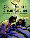 Grandmother's Dreamcatcher, by Becky Ray McCain
