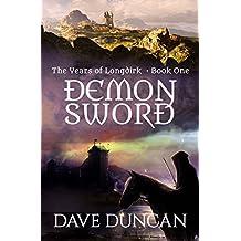Demon Sword (The Years of Longdirk Book 1)
