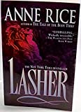 lasher anne rice - By Anne Rice - Lasher (Lives of the Mayfair Witches) (Reissue) (1994-08-24) [Paperback]