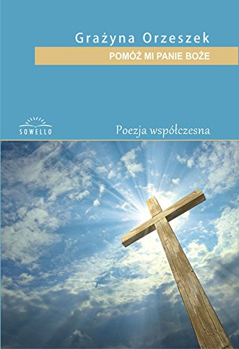 Download Pomoz mi Panie Boze pdf