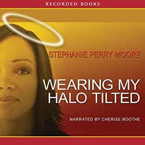 Wearing My Halo Tilted Audiobook