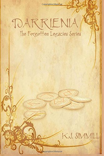 Darrienia: Book 1: The Forgotten Legacies Series (Volume 1) ebook