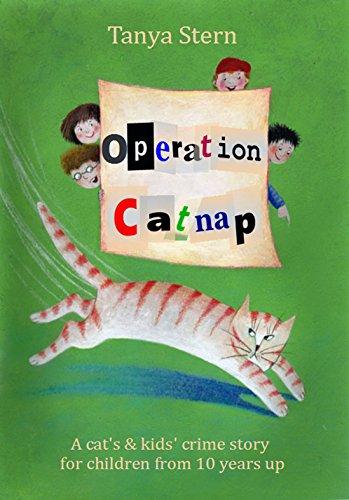 Operation Catnap: A cat's and Kids' crime story for children from 10 years up