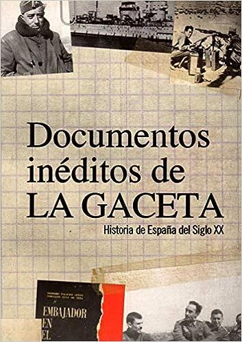 Documentos inéditos de la Historia de La Gaceta: Amazon.es: Basallo y otros, Alfonso: Libros