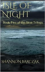 Isle of Night: Book Two of the Skye Trilogy
