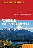 Chile mit Osterinsel. Reise-Handbuch: Tipps für individuelle Entdecker