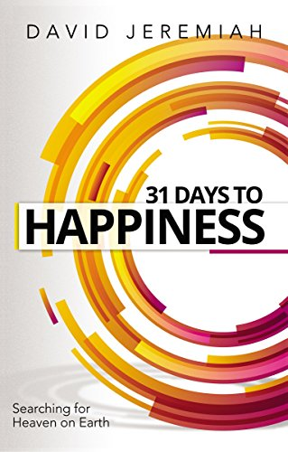 - 31 Days to Happiness: How to Find What Really Matters in Life