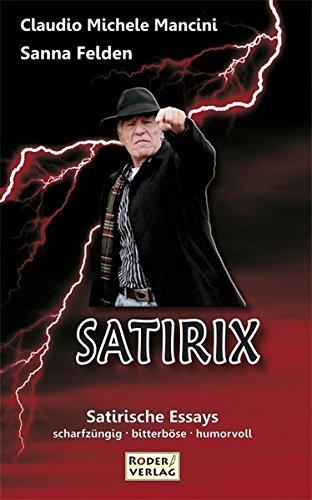 SATIRIX - das Leben geht anders ...