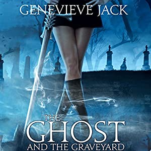 The Ghost and the Graveyard Audiobook