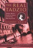 The Real Tadzio, Gilbert Adair, 0786712473