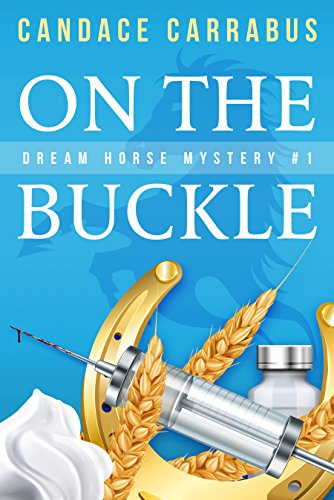 On The Buckle: Dream Horse Mystery ()