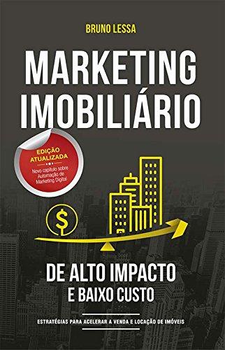 Marketing Imobiliário. de Alto Impacto e Baixo Custo