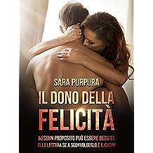 Il dono della felicità (Italian Edition)
