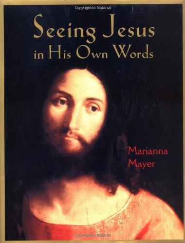 Read Online Seeing Jesus in His Own Words ebook