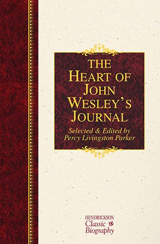 Image of The Heart of John Wesley's Journal (Hendrickson Classic Biographies)