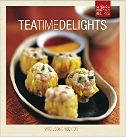 Tea Time Delights (Best of Singapores Recipes)