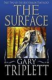 The Surface, Gary Triplett, 1492758566