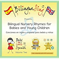 Spanish CD for Children | Spanish Music for Kids | Baby Loves Spanish Vol. 2 (BilinguaSing) | Sing and Learn Languages | Perfect for introducing a second language to your baby! | AWARD-WINNING