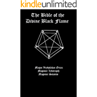 The Bible of the Divine Black Flame (English Edition)