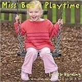 Miss Bea's Playtime, Louisa Harding, 1904485022