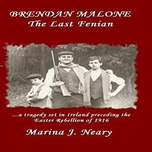 Brendan Malone: The Last Fenian Audiobook