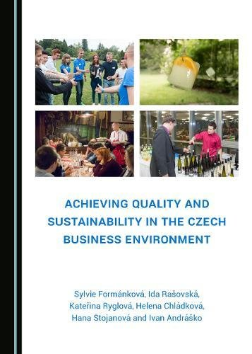 Achieving Quality and Sustainability in the Czech Business Environment