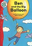 Ben and the Big Balloon, Sue Graves, 0778738914