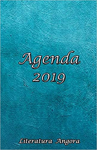 Agenda 2019: [Literatura Angora] (Spanish Edition ...