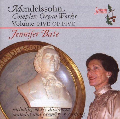 Complete Organ Works 5 by Mendelssohn, Felix (2007-07-17)