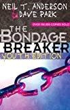 The Bondage Breaker, Neil T. Anderson and Dave Park, 0736920609