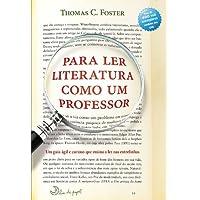 Para Ler Literatura Como Um Professor