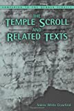 The Temple Scroll and Related Texts, Crawford, Sidnie White, 1841270563