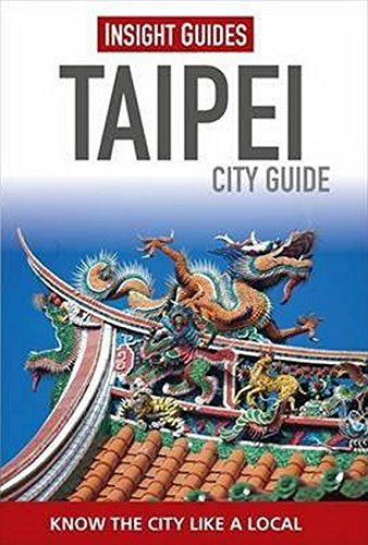 Insight Guides City Guide Taipei (Insight City Guides)