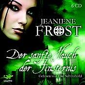 Der sanfte Hauch der Finsternis (Night Huntress 4) | Jeaniene Frost
