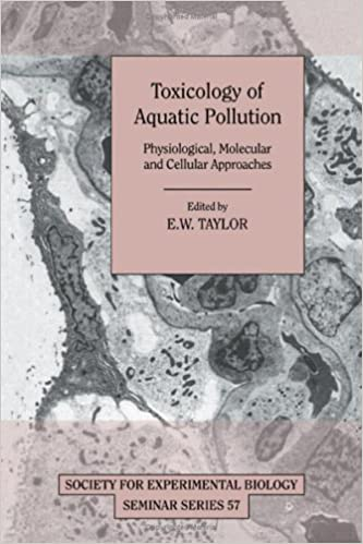 Toxicology of Aquatic Pollution: Physiological, Molecular