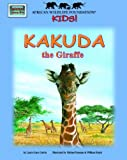 Kakuda the Giraffe, Laura Gates Galvin, 1592491871