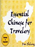 Essential Chinese for Travelers, Fan Zhilong, 0835125750