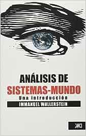 Análisis del sistema-mundo: Una introducción Historia