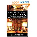 The Art & Craft of Fiction: A Practitioner's Manual
