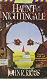 Haunt of the Nightingale, John R. Riggs, 0515109533