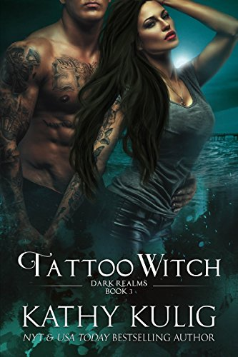 Tattoo Witch: Dark Realms Book 3