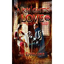 A Knight's LOVE: Medieval Time Travel Romance (Campbell Brothers Book 2)