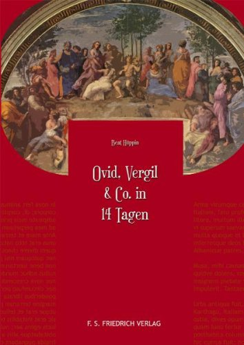 Ovid, Vergil & Co. in 14 Tagen