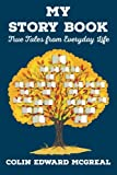 img - for My Story Book: True Tales from Everyday Life book / textbook / text book