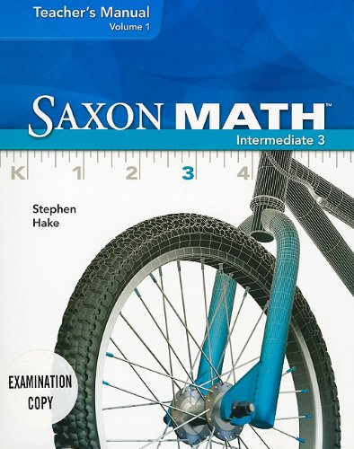 Saxon Math Intermediate 3, Volume 1